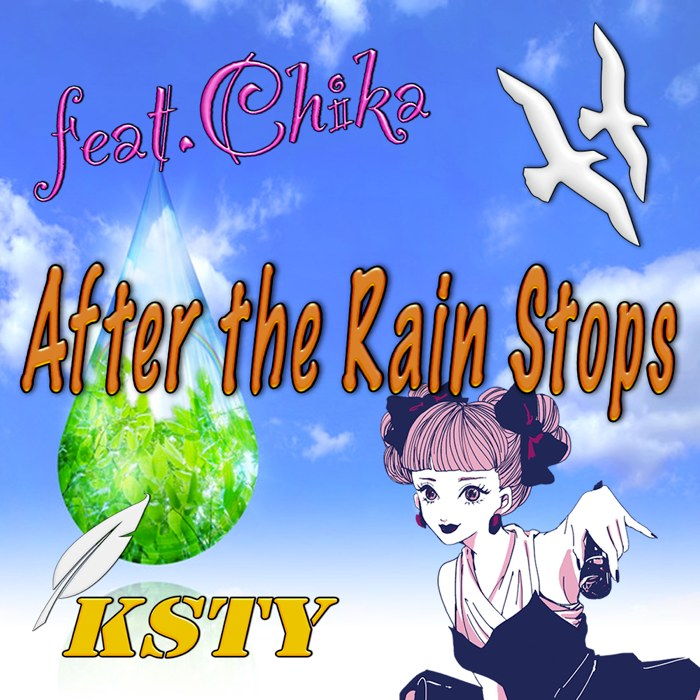 After the Rain Stops/feat.Chika ジャケット
