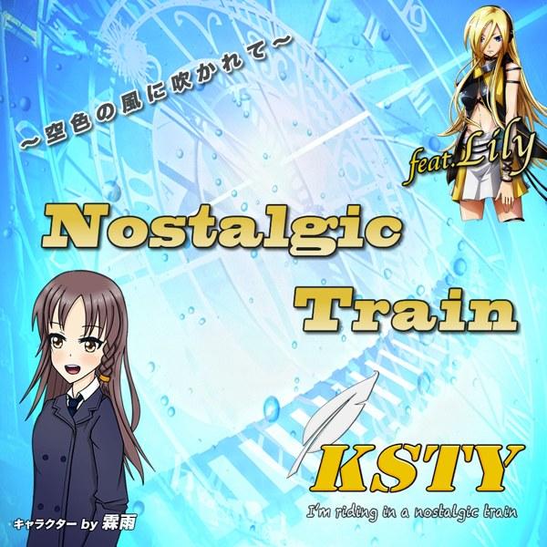 Nostalgic Train/feat.Lily ジャケット画像