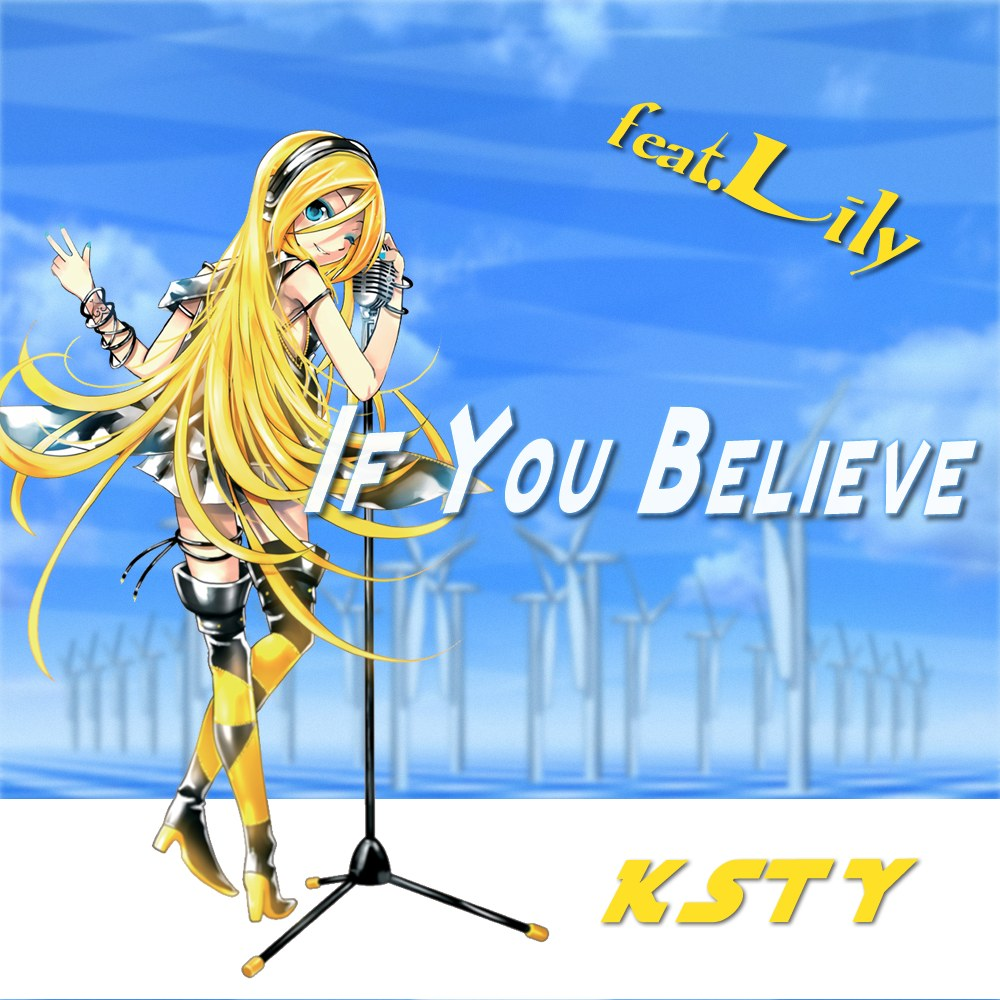 IF YOU BELIEVE/feat.Lily